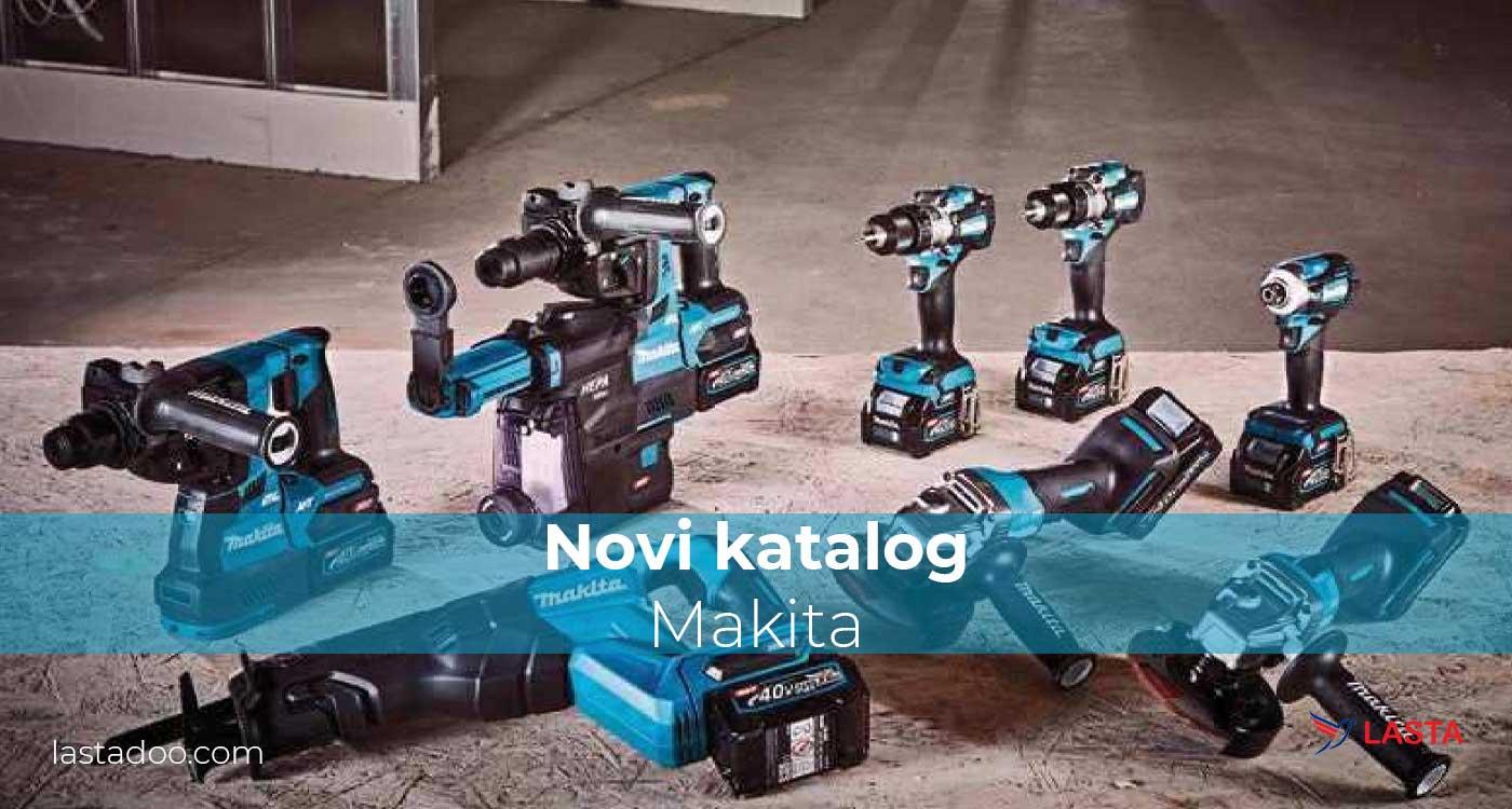 Novi Makita katalog je pred Vama - Otobar 2020 | Lasta doo